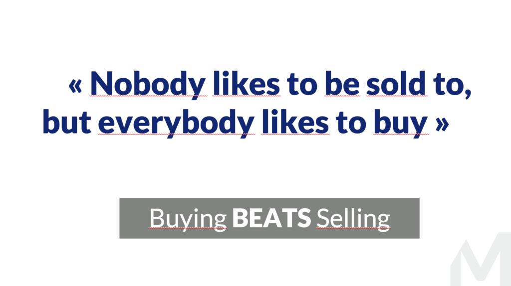 Customer Centric Selling acheter est mieux que de se faire vendre