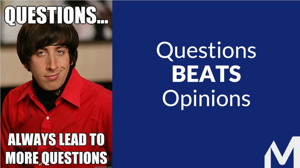 Les questions battent toujours les opinions