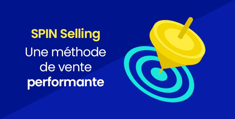 Spin Selling methode de vente meet your market