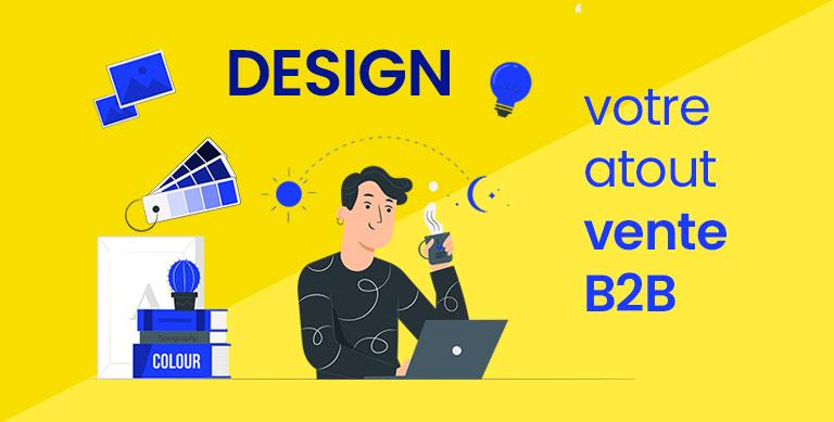 Pourquoi-le-design-est-un-atout-vente-B2B