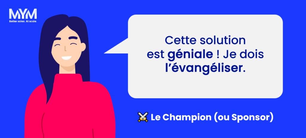 Rôle décisionnaire vente B2B - Champion