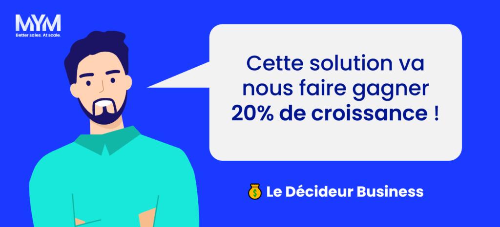 Rôle décisionnaire vente B2B - Décideur Business